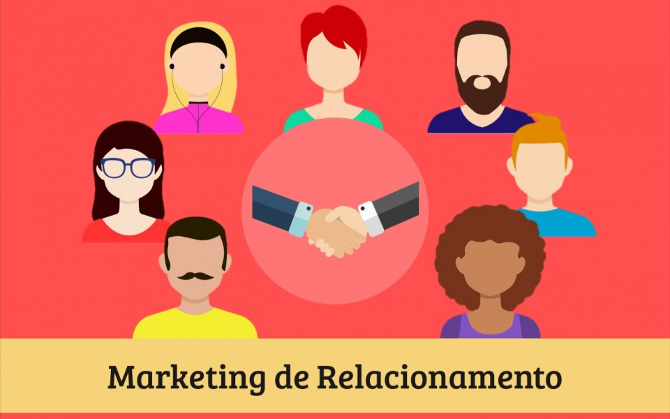 O que é e por que o Marketing de Relacionamento é importante?